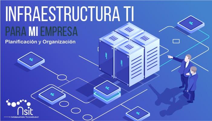 Nsit: Infraestructura TI
